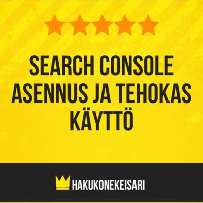 Search Consolen asennus ja tehokas käyttö